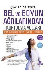 Hayat Yayinlari: Bel Ve Boyun Agrilarindan Kurtulma Yollari by Cagla Yuksel...