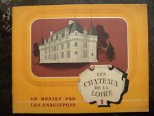 Les châteaux de la Loire en relief par les anaglyphes - Imp. AULARD - années 40