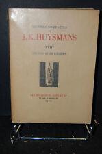 """OEUVRES COMPLETES DE J.K.HUYSMANS """"les foules de Lourdes."""" T.XVIII 1934"""