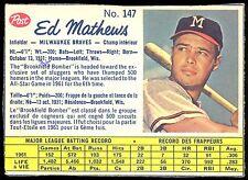 1962 POST CANADIAN BASEBALL #147 EDDIE MATHEWS EX+ ATLANTA MILWUKEE BRAVES CARD