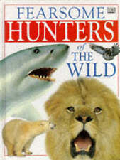 Fearsome Hunters (Mighty Beasts) - (Dorling Kindersley H/b) UNREAD, MINT
