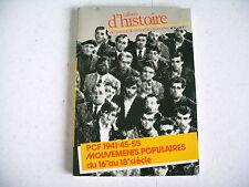 cahier d'histoire PCF 1941 / 55 mouvemnts populaires du 16e au 18e
