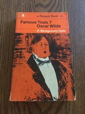 Famous Trials 7- Oscar Wilde (Penguin 1962) H. Montgomery Hyde