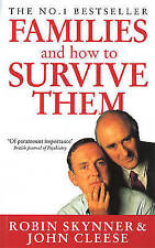 Families And How To Survive Them by Robin Skynner, John Cleese (Paperback, 1993)