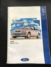 FORD CARS Edition 2 1993 XR2i Escort XR3i Si Mondeo Granada and Scorpio Brochure