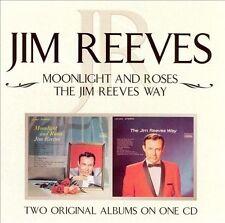 Moonlight and Roses/Jim Reeves Way by Jim Reeves (CD, Aug-2004, BMG (distributor))
