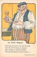 CPA ILLUSTRATEUR INTITULE LE TORD BOYAU