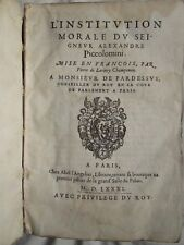 PICCOLOMINI / LARIVEY : L'INSTITUTION MORALE..., 1581 (astrologie, géométrie...)