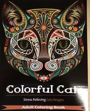 Colorful Cats: Adult Coloring Book 30 Stress Relieving Cats Designs FUN Art Meow