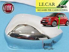 PIASTRA DX CROMATO PER SPECCHIETTO RETROVISORE FIAT 500 09.2007/> VETRO