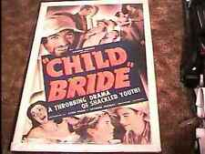 "CHILD BRIDE ""B"" MOVIE POSTER '38 RARE EXPLOITATION"