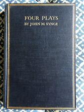 Four Plays, J M Synge. First Edition 1911.