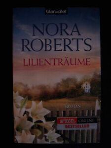 Nora Roberts - Lilienträume (Die Blüten-Trilogie, Band 2)