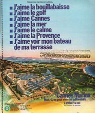 Publicité 1973  Cannes Marina  vacances voyages