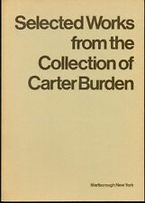 Selected Works from the Collection of Carter Burden. Catalogo di mostra 1974