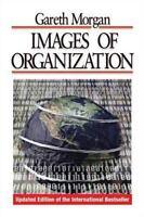 Images Of Organization: By Gareth Morgan