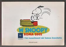 W SNOOPY catalogo ROMA 2002 i 144 travestimenti del famoso bracchetto Peanuts