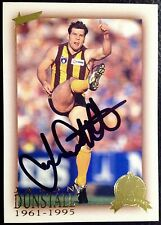 2003 SELECT AFL HALL OF FAME CARD PERSONALLY SIGNED BY JASON DUNSTALL HAWTHORN
