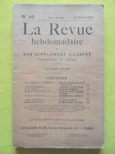 La Revue Hebdomadaire 1911 n° 43 Paul Renard Ecole Polytechnique P. de Buxy
