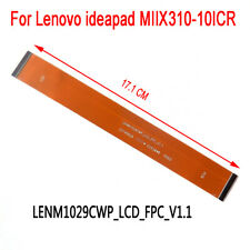 Original Lenovo ideapad MIIX 310-10ICR LCD Flex Cable LENM1029CWP_LCD_FPC_V1.1