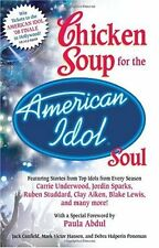 Chicken Soup for the American Idol Soul by Jack Canfield, Mark Victor Hansen, De
