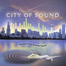 Audio CD Beneath the Smooth Surface - City of Sound - Free Shipping