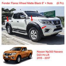 "Matte Black Fender Flares Wheel 6"" Nut For Nissan Navara NP300 D23 4 Door 16 17"