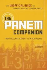 The Panem Companion: An Unofficial Guide to Suzanne Collins' Hunger Games, From