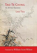 Tao Te Ching : An All-New Translation by Lao Tzu (2013, Paperback)