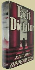 E. Phillips OPPENHEIM. Exit A Dictator. 1939 First Canadian edition w/Dustjack