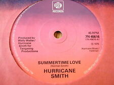 """HURRICANE SMITH - SUMMERTIME LOVE     7"""" VINYL"""