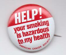 HELP!-YOUR SMOKING IS HAZARDOUS TO MY HEALTH-ONE 3/4 INCHES WIDTH-SUPER NICE