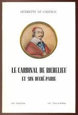 HENRIETTE DE CHIZERAY, LE CARDINAL DE RICHELIEU ET SON DUCHÉ-PAIRIE