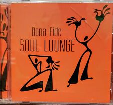 CD - BONA FIDE - SOUL LOUNGE - 2005
