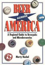 Beer Across America: A Regional Guide to Brewpubs and Microbreweries-ExLibrary