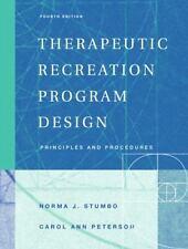 Therapeutic Recreation Program Design: Principles and Procedures 4th Edition