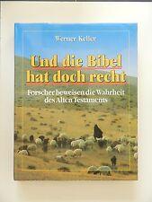 Werner Keller Und die Bibel hat doch recht Wahrheit des Alten Testaments