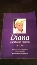 DIANA THE PEOPLE'S PRINCESS 1961-1997 PHOTOGRAPHIC TRIBUTE BY ARTHUR EDWARDS