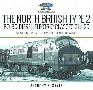 The North British Type 2 Bo-Bo Diesel-Electric Classes 21 & 29 RRP £40.00