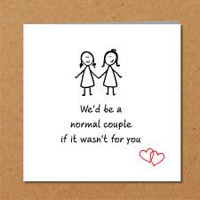 Funny LGBT LESBIAN VALENTINES / BIRTHDAY Card - gay love same sex girl partner