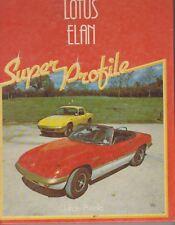 Lotus Elan (Super Profile) Graham Arnold 0854293302  G T Foulis & Co Ltd