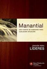 Manantial : Una Fuente de Sabiduría para Cualquier Situación by Ronald A....