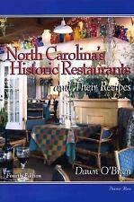 North Carolina's Historic Restaurants and Their Recipes (Historic-ExLibrary