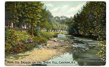 Chatham NY - NEAR OLD BRIDGE ON STEIN KILL - Postcard