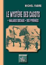 Le mystère des Cagots - Michel FABRE