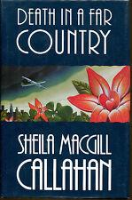Death in a Far Country by Sheila M. Callahan-1st Ed./DJ-Publisher Review Copy