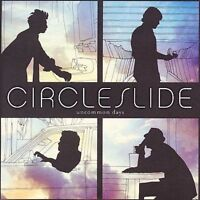 Uncommon Days by Circleslide (CD, Jul-2006, Centricity Music)