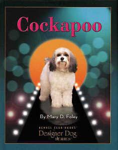 Cockapoo by Mary D. Foley (Hardback)
