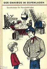 Schelle Der Omnibus im Seifenladen Geschichten für Vorschulkinder DDR 1965