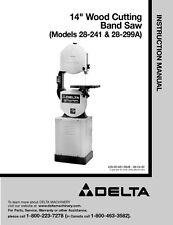 "Delta 28-241 28-299A 14"" Wood Cutting Band Saw Instruction Manual"